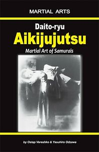 Daito-ryu  Aikijujutsu - Martial Art of Samurais (book - English edition)
