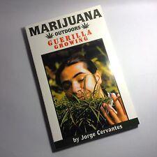 marijuana outdoors guerilla growing by jorge cervantes