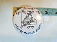 Vtg Westport MARITIME MUSEUM PINBACK BUTTON Pin ~ Ships FREE
