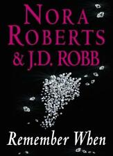 Remember When,Nora Roberts, J. D. Robb