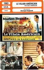 FICHE CINEMA : LE VILAIN AMERICAIN - Brando,Okada,Englund 1963 The Ugly American