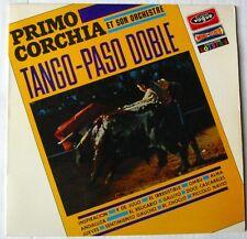 PRIMO CORCHIA ET SON ORCHESTRE (LP 33 Tours) TANGO PASO DOBLE