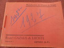 CATALOGUE MANUFACTURE DE CHAISES MAISON CAZALIS / LHOSTE A ORTHEZ  (ref 45)