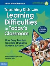 Teaching Kids with Learning Difficulties in Today's Classroom : How Every...