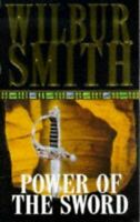 Smith, Wilbur, Power of the Sword, Very Good, Paperback