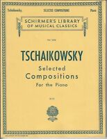 TSCHAIKOWSKY SELECTED COMPOSITIONS for PIANO VOL. 1634 Schirmer's Library