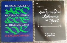 2 Vntg Calligraphy Books: GUIDE TO WESTERN CALLIGRAPHY; CALLIGRAPHER'S REFERENCE