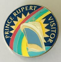 Prince Rupert Visitor Cruise Ship Ocean Liner Pin Badge Rare Vintage (H11)