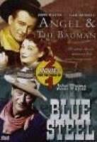 Angel & The Badman/Blue Steel - DVD By John Wayne - VERY GOOD