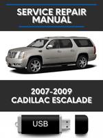 Cadillac Escalade 2007-2009 Factory Service Repair Manual + Wiring + Owners USB