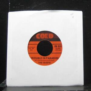 "The Crests - Trouble In Paradise / Always You 7"" VG+ CO 531 Vinyl 45 Coed"