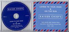 KAISER CHIEFS Listen To Your Head / On The Run UK 2-trk promo CD MINT