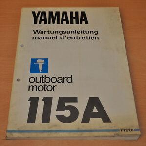 Yamaha 115A Werkstatthandbuch Aussenbordmotor Outboard Wartungshandbuch