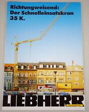 Prospectus/Brochure Liebherr Toys Richtungsweisend: of Fast-Erecting Crane 35 K