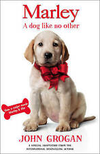 Marley : A Dog Like No Other by John Grogan (Paperback) New Book