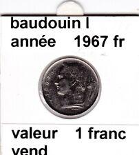 BF 3 )pieces de 1 francs  baudoui 1   1967  belgique  voir descrition