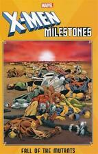 X-MEN: MILESTONES - FALL OF MUTANTS TPB Marvel Comics TP