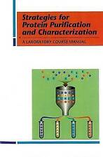 Strategies for Protein Purification and Characterization: A Laboratory Course Ma