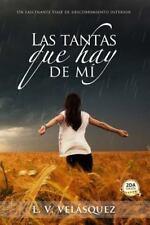 Las Tantas Que Hay de Mi by L. Velasquez (2016, Paperback)