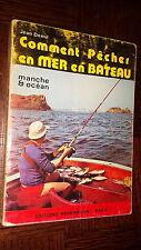 COMMENT PÊCHER EN MER EN BATEAU - Manche et Océan - Jean Demil 1974 - Pêche b