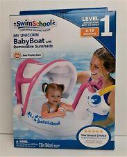 New Swimschool My Unicorn Baby Boat w/ Removable Sunshade Level 1 6-18 Mos  *199