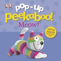 Pop-Up Peekaboo Meow! (Pop Up Book) by DK, NEW Book, FREE & Fast Delivery, (Boar