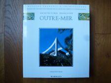 Architectures Françaises Outre-Mer, Institut d'architecture, Mardaga 1992