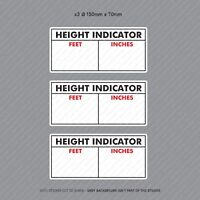3 x Commercial Hgv LGV Vehicle Cab Height Indicator Warning Stickers - SKU3114