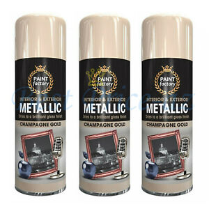 New 400ml Paint Factory CHAMPAGNE GOLD Interior Exterior Metallic Spray Paint 3x