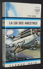 FLEUVE NOIR ANTICIPATION 1972 N°522 LA LOI DES ANCETRES PETER RANDA