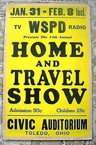 VINTAGE CIRCA 1960`S WSPD TV RADIO TOLEDO,OHIO HOME & TRAVEL SHOW POSTER
