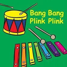 NEW Bang Bang Plink Plink (Snappy Sounds) by Jolie Dobson