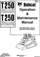Bobcat T250 Turbo, High Flow, Operation Maintenance Manual 6904182-EN FREE S&H