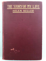 Helen Keller -The Story of My Life- First Edition, First Printing Hardcover RARE