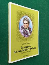 CASALINI - LA SIGNORA DEL SOCIALISMO ITALIANO Ed.Riuniti (1987) Anna Kuliscioff