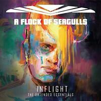 A Flock Of Seagulls - Inflight (The Extended Essentials) (NEW CD)