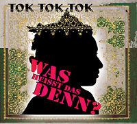 CD Tok Tok Tok Was Ce Que Cela Signifie Denn?