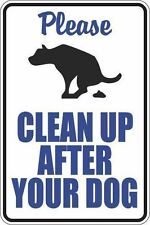 """*aluminum* Please Clean up After Your Dog White 8""""x12"""" Metal Novelty Sign S367"""