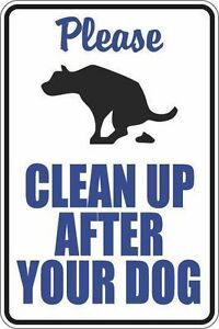 "*Aluminum* Please Clean Up After Your Dog White 8""x12"" Metal Novelty Sign  S367"