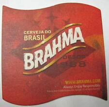 BRAHMA CERVEJA DO BRASIL The Premium Beer COASTER, MAT, BRAZIL, 2006