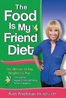 The Food Is My Friend Diet, Like New Used, Free shipping in the US
