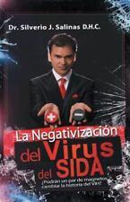 La Negativizacion del Virus del Sida: Podran Un Par de Magnetos Cambiar La Histo
