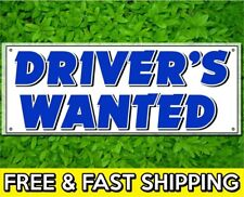 2 x 4 ft Drivers Wanted Sign Banner 13oz Vinyl w/ Grommets Retail Store Offer