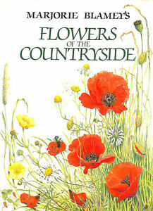 Flowers of the Countryside by Blamey, Marjorie; Blamey, Philip