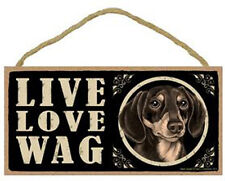 """Live Love Wag Dachshund black and tan Sign Plaque Dog 10"""" x 5"""" pet gifts"""