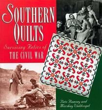 Southern Quilts: Surviving Symbols of the Civil War