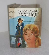 Indomptable Angélique.Anne & Serge GOLON.Trevise 1972  TB1