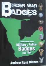 Border War Badges- A Guide to South African Military & Police Badges 1964-1994