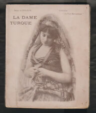 La dame turque de Jean Lorrain. Edition Originale 1898 Nilsson illustrée photos.