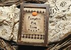 """Primitive Country Stitchery Home Decor 4x6 FRAMED """"Pie Time"""" Embroidery"""